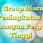 """""""Focus Group Discussion"""" (FGD) Peningkatan Kinerja Kelitbangan Perguruan Tinggi"""