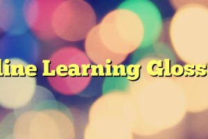 Online Learning Glossary